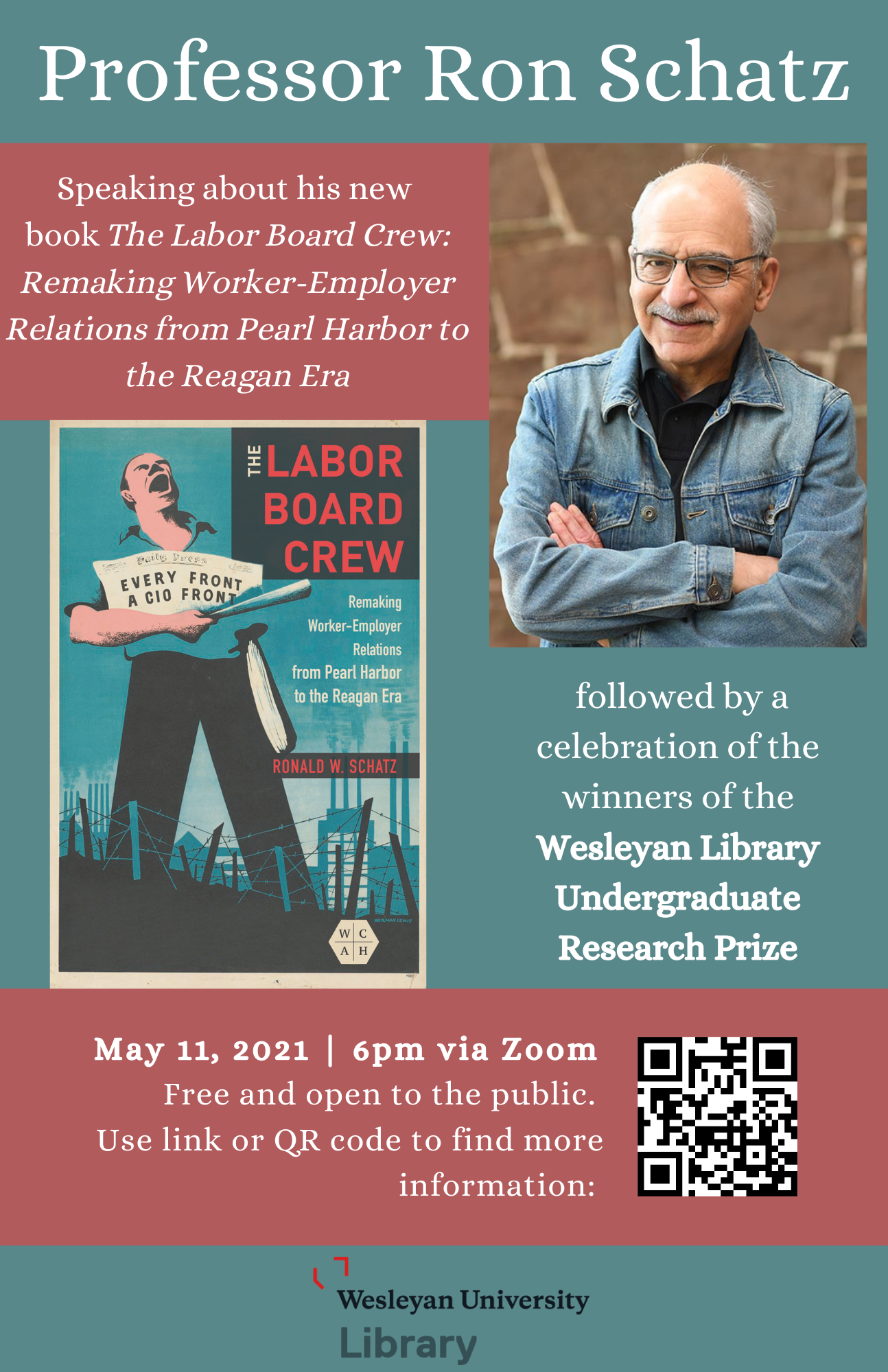 Book talk by Prof. Ron Schatz and celebration of Wesleyan Library Research Prize Winners