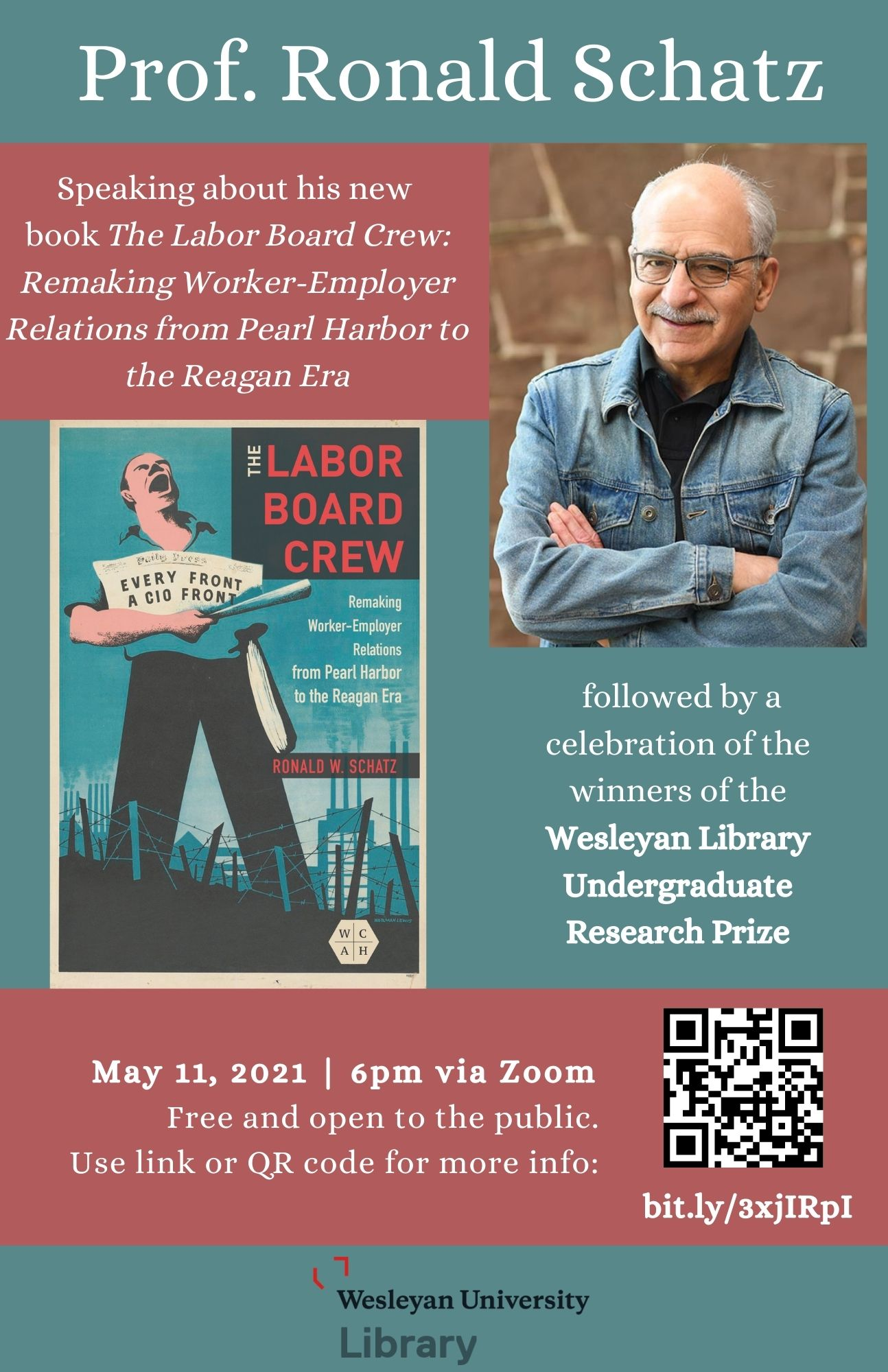 Book talk by Prof. Ronald Schatz and celebration of Wesleyan Library Research Prize Winners